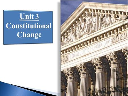  How Has the Constitution Been Changed to Further the Ideals Contained in the Declaration of Independence.