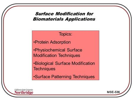 Surface Modification for Biomaterials Applications