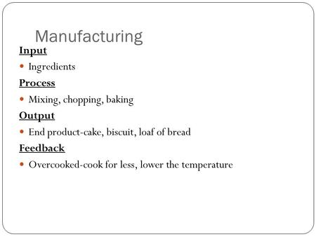 equipment recipes and basic techniques ppt  manufacturing input ingredients process mixing chopping baking