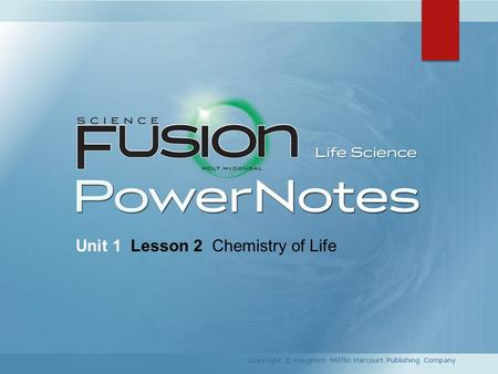 Unit 1 Lesson 2 Chemistry of Life