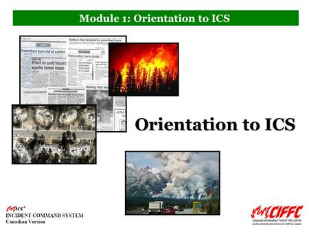 Module 1: Orientation to ICS