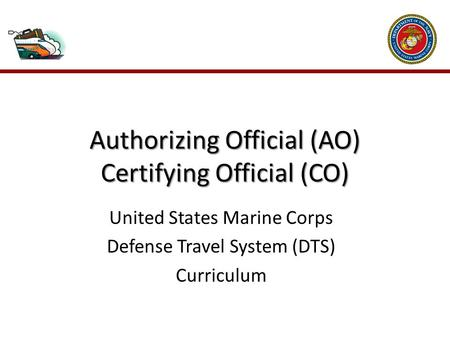 Introduction As an Authorizing Official (AO) , you: