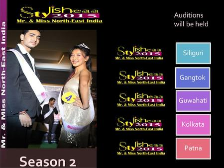 Siliguri Gangtok Guwahati Kolkata Patna Auditions will be held Season 2.