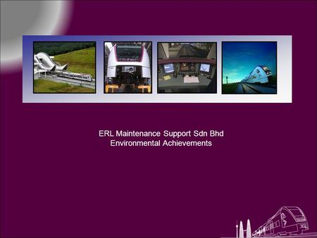 ERL Maintenance Support Sdn Bhd Environmental Achievements.