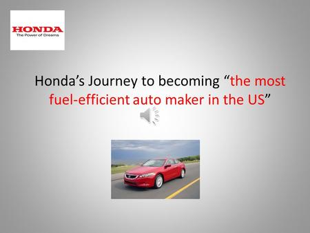 "Honda's Journey to becoming ""the most fuel-efficient auto maker in the US"""