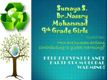 Sumaya S. Br.Nassry Mohammad 9th Grade Girls