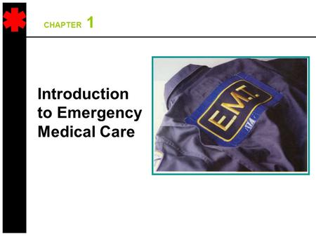 Introduction to Emergency Medical Care