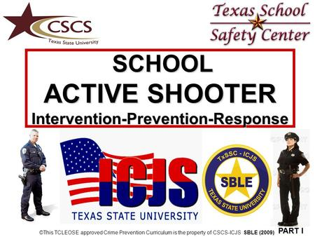 SCHOOL ACTIVE SHOOTER Intervention-Prevention-Response