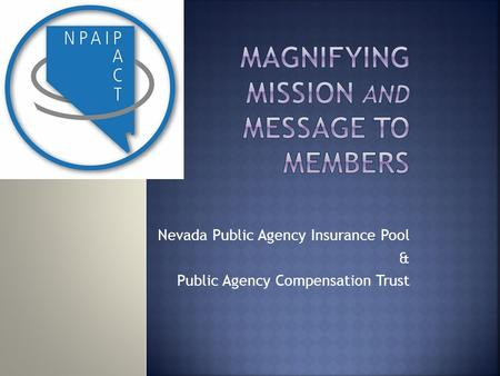 Nevada Public Agency Insurance Pool & Public Agency Compensation Trust.