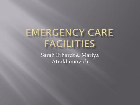 Emergency Care Facilities