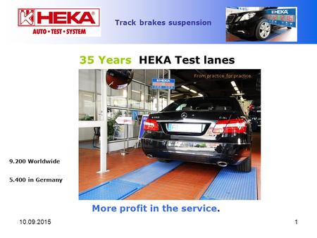 35 Years HEKA Test lanes More profit in the service