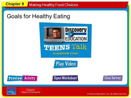 Chapter 9 Making Healthy Food Choices Goals for Healthy Eating.