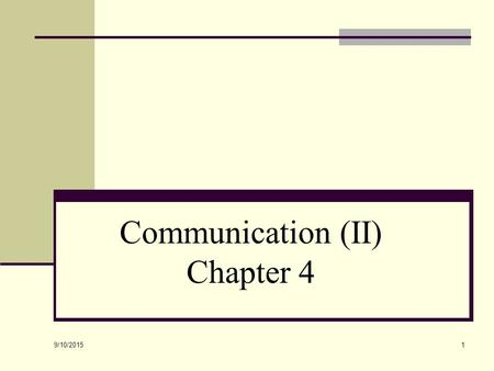 Communication (II) Chapter 4