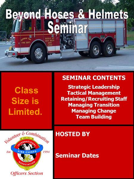 SEMINAR CONTENTS Strategic Leadership Tactical Management Retaining/Recruiting Staff Managing Transition Managing Change Team Building HOSTED BY Seminar.
