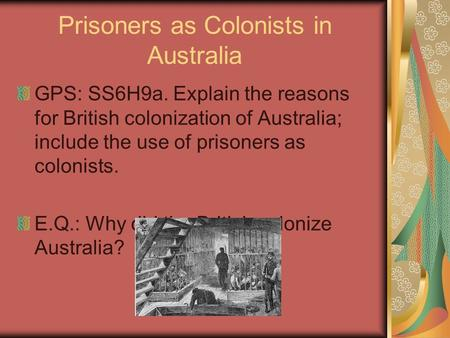 Prisoners as Colonists in Australia