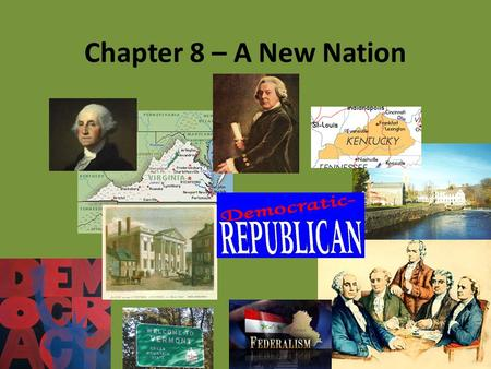 Chapter 8 – A New Nation. TEKS 8C: Calculate percent composition and empirical and molecular formulas. Terms and People inauguration – a ceremony in which.