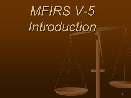1 MFIRS V-5 Introduction. 2 NFIRS/ MFIRS V-5 All-Incident Reporting System.