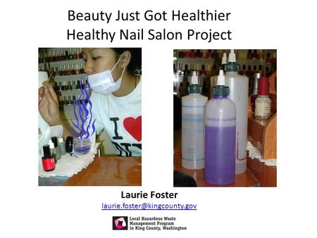 Beauty Just Got Healthier Healthy Nail Salon Project Laurie Foster