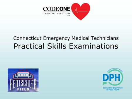 Connecticut Emergency Medical Technicians Practical Skills Examinations.