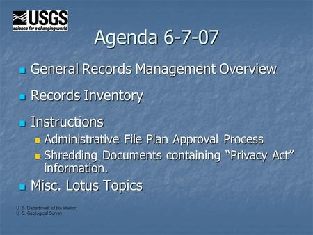 Agenda 6-7-07 General Records Management Overview General Records Management Overview Records Inventory Records Inventory Instructions Instructions Administrative.