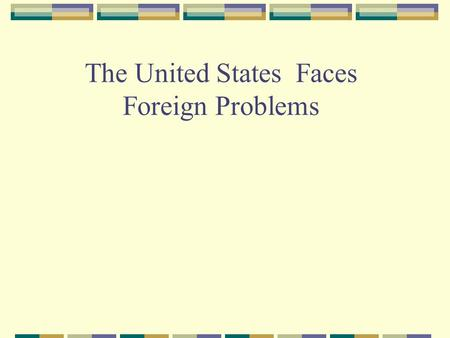 The United States Faces Foreign Problems. Problems with Europe France went to war with Spain and Great Britain in 1793. The US wanted to remain neutral.
