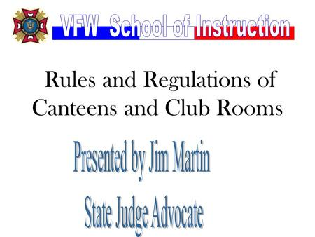 Rules and Regulations of Canteens and Club Rooms.