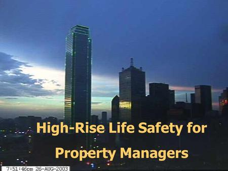Martin Cramer, CPP High-Rise Life Safety for Property Managers.