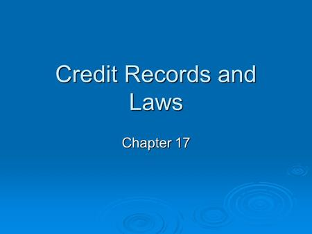 Credit Records and Laws
