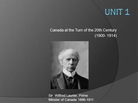 early life and political career of sir wilfrid laurier Sir wilfrid laurier (november 20 early career before joining the his long career straddles a period of major political and economic changes.