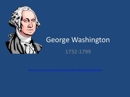 George Washington 1732-1799
