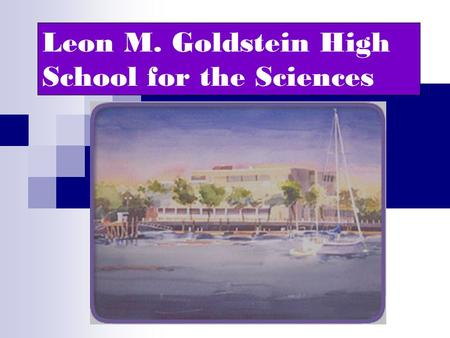 Leon M. Goldstein High School for the Sciences