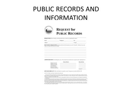 PUBLIC RECORDS AND INFORMATION. What type of records are available? Site plans As Built Surveys – Limited availability Building Plans Permit Forms Land.