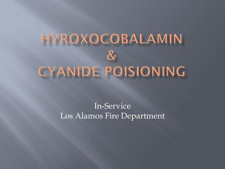 In-Service Los Alamos Fire Department.  Cyanide makes the cells of an organism unable to use oxygen. Inhalation of high concentrations of cyanide causes.