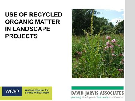 USE OF RECYCLED ORGANIC MATTER IN LANDSCAPE PROJECTS.