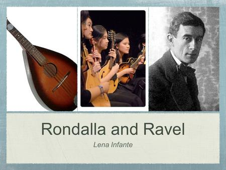 Rondalla and Ravel Lena Infante. Philippine Demographics Population: 103, 775, 002 (July 2011) Capital: Manila (11.449 million) Ethnic Groups: 28.1% Tagalog,