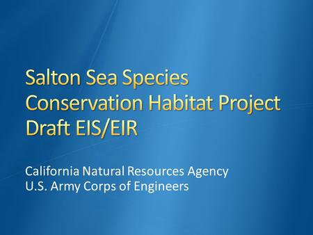 California Natural Resources Agency U.S. Army Corps of Engineers.