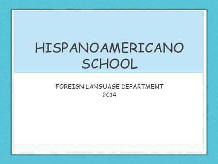 HISPANOAMERICANO SCHOOL