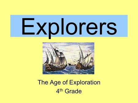 The Age of Exploration 4th Grade