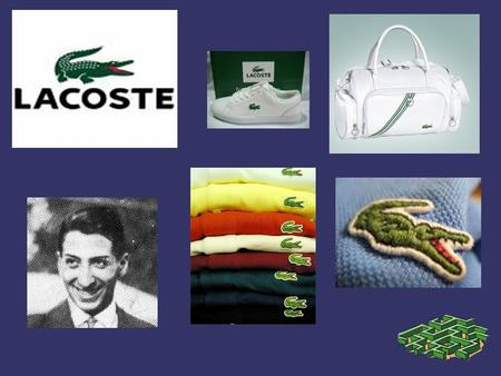 René Lacoste (02.07.1904 - 12.10.1996)  French tennis player  Wimbledon winner in1925,1928  French Open 1925,1927,1929  U.S. Open 1926, 1927  Imaginative.