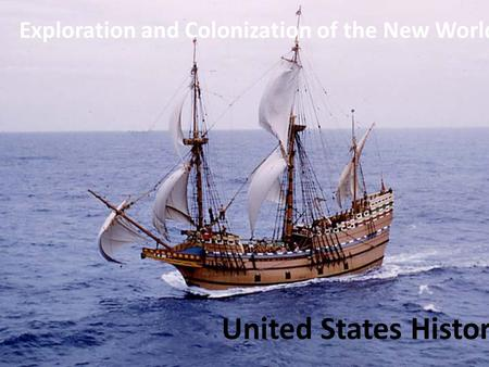 Exploration and Colonization of the New World