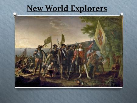 New World Explorers.