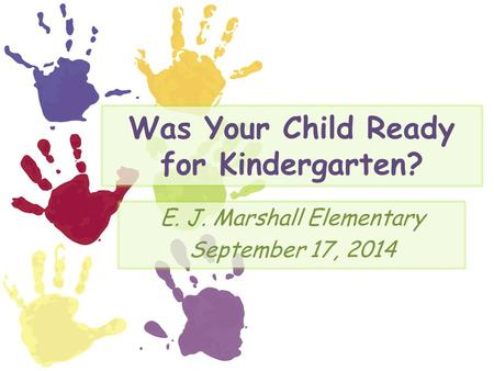 Was Your Child Ready for Kindergarten?