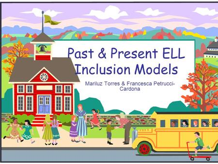 Past & Present ELL Inclusion Models