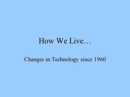 Technological changes in television industry