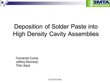 Deposition of Solder Paste into High Density Cavity Assemblies