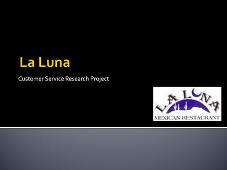 Customer Service Research Project