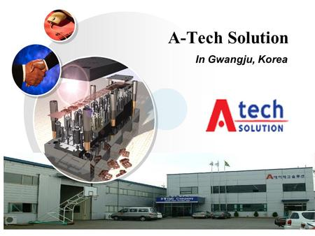 A-Tech Solution In Gwangju, Korea.
