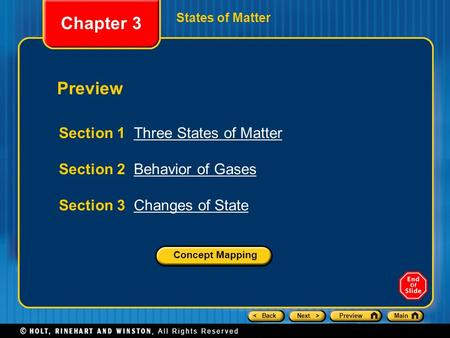 Chapter 3 Preview Section 1 Three States of Matter
