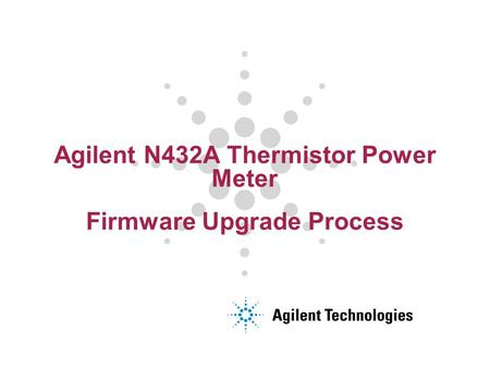 Agilent N432A Thermistor Power Meter Firmware Upgrade Process.