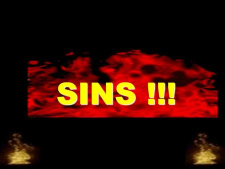 SINS !!!. Allah Most High says in His Glorious Book: Thus by this verse, Allah Most High has guaranteed the Garden of Paradise to those who avoid the.